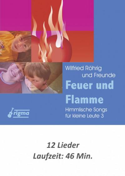 rigma | Feuer und Flamme - Himmlische Songs für kleine Leute 3 | CD 108