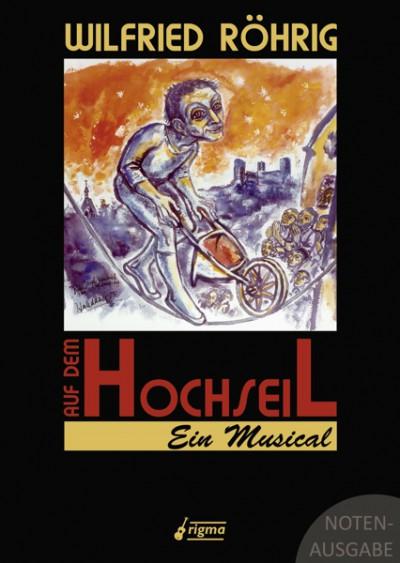 Auf dem Hochseil - Ein Musical | Notenausgabe 023