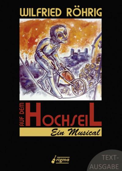Auf dem Hochseil - Ein Musical | Textausgabe 323