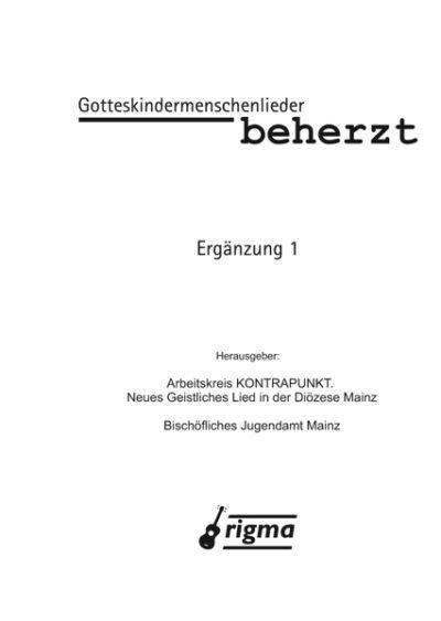 rigma | GOTTESKINDERMENSCHENLIEDER - BEHERZT - ERGÄNZUNG 1 | Liederbuch 901