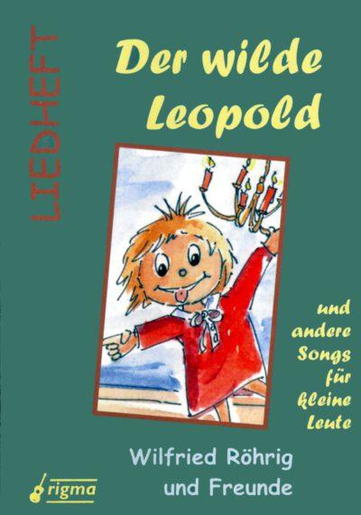 rigma | Der wilde Leopold | Liedheft 001