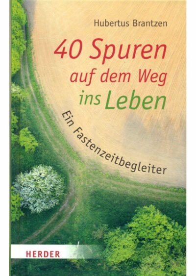 rigma |40 Spuren auf dem Weg ins Leben | Hubertus Brantzen | Buch 933