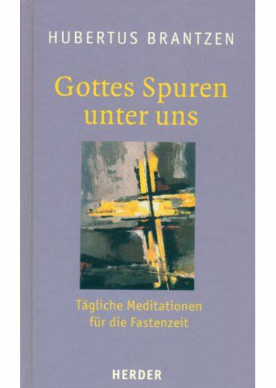 rigma | Gottes Spuren unter uns | Hubertus Brantzen | Buch 932