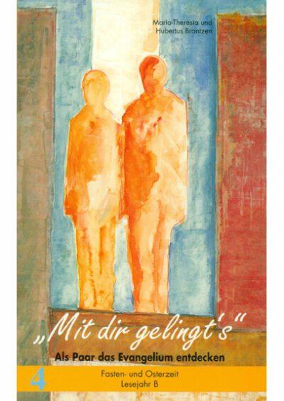 rigma | Mit dir gelingt's | Band 4 | Maria-Theresia u. Hubertus Brantzen