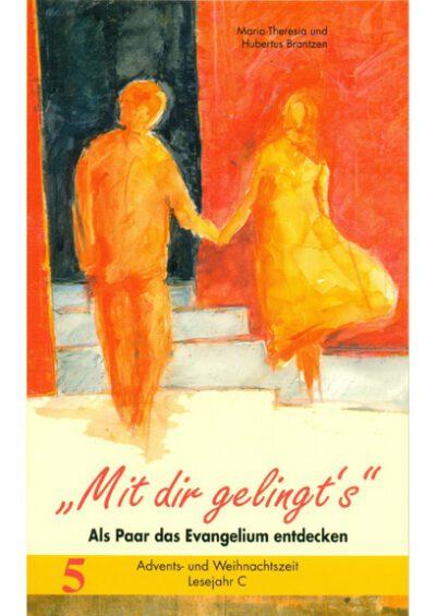 rigma | Mit dir gelingt's | Band 5 | Maria-Theresia u. Hubertus Brantzen
