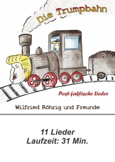 rigma | Die Trumpbahn | Wilfried Röhrig und Freunde| CD 125