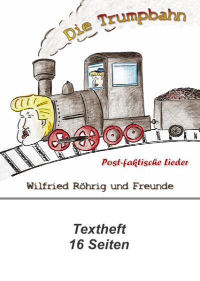 rigma | Die Trumpbahn | Wilfried Röhrig und Freunde| Textheft 325