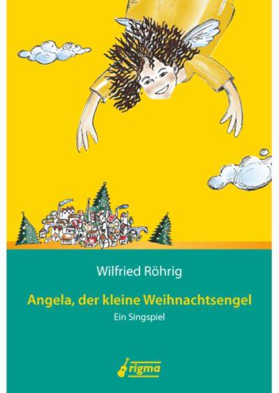 rigma | Angela, der kleine Weihnachtsengel | Begleitheft 007