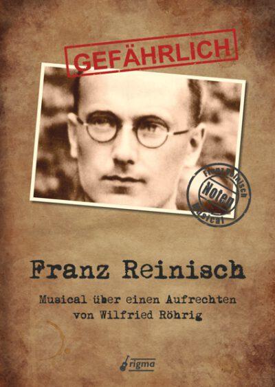 GEFÄHRLICH Franz Reinisch | Musical | Notenausgabe NA 026