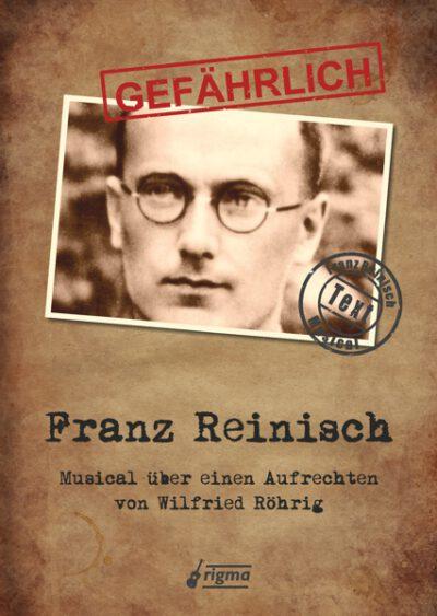 GEFÄHRLICH Franz Reinisch | Musical | Textausgabe TA 326