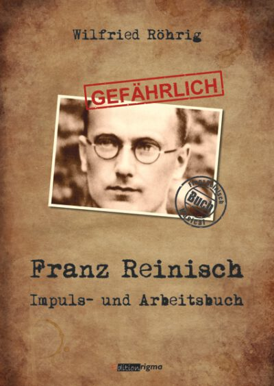 rigma - Franz Reinisch - Impuls- und Arbeitsbuch - BU 054